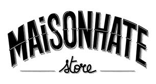 MaisonHate Store